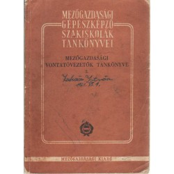 Mezőgazdasági vontatóvezetők tankönyve 2.