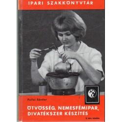 Ötvösség, nemesfémipar, divatékszer készítés (1966)