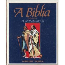 Az Egyház születése (A Biblia felfedezése)