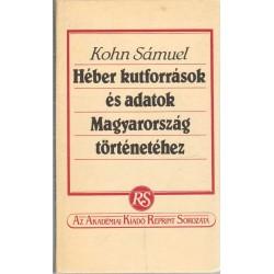 Héber kutforrások és adatok Magyarország történetéhez (reprint)