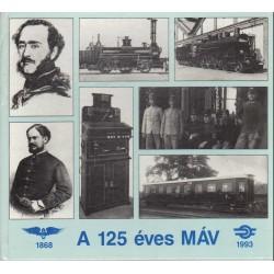 A 125 éves MÁV