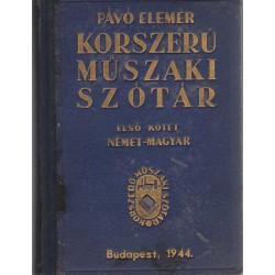 Korszerű műszaki szótár német-magyar - magyar-német I-II. 1944)