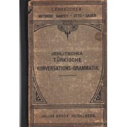 Türkische Konversations-Grammatik (török nyelvtan könyv)