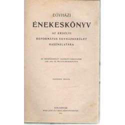 Egyházi énekeskönyv az Erdélyi Református Egyházkerület használatára