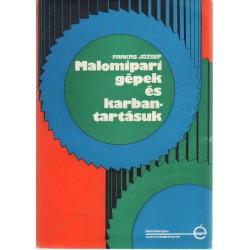 Malomipari gépek és karbantartásuk