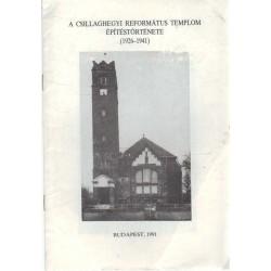 A Csillaghegyi Református Templom építéstörténete (1926-1941)
