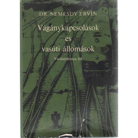Vágánykapcsolások és vasúti állomások