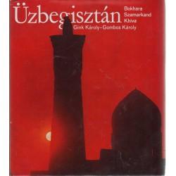 Üzbegisztán - Bokhara, Szamarkand, Khiva