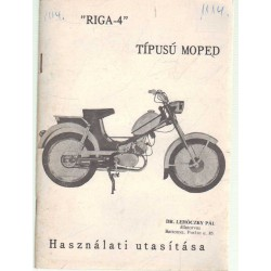 Riga-3 Használati és karbantartási utasítás - Riga-4 típusú moped használati utasítása