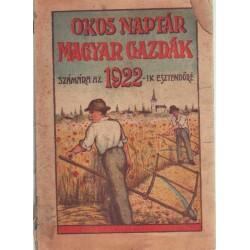 Okos naptár magyar gazdák számára az 1922-ik esztendőre