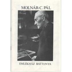 Molnár-C. Pál emlékház Battonya