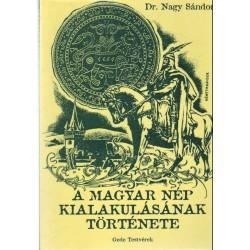 A magyar nép kialakulásának története