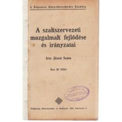 A szakszervezeti mozgalmak fejlődése és irányzatai (1911)