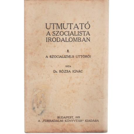 Útmutató a szocialista irodalomban II. (1919)