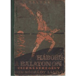 Háború a Balatonon