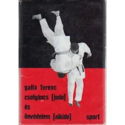 Cselgáncs (judo) és önvédelem (aikido)