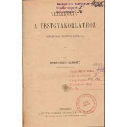 Vezérkönyv a testgyakorlathoz (1903)