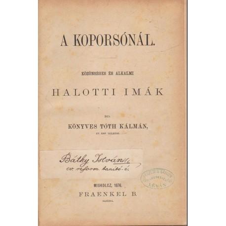 A koporsónál (bőrkötés, 1876)