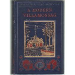A modern villamosság (1913)