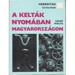 A kelták nyomában Magyarországon