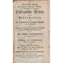 Systematische Methode die Protestanten von der Wahrheit der katholischen Religion zu überzeugen ..