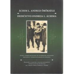 Áchim L. András Öröksége- Dedičstovo Onideja L. Áchima