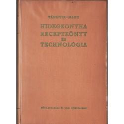 Hidegkonyha receptkönyv és technológia