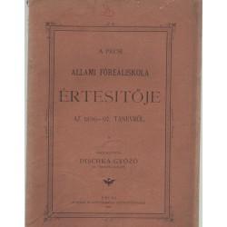 Pécsi állami Főreáliskola értesítője 1896-1897