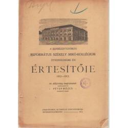 Sepsiszentgyörgyi Ref. Székely Mikó-kollégium értesítője 1912-1913