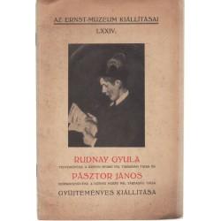 Rudnay Gyula és Pásztor János gyűjteményes kiállítása