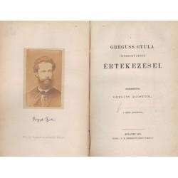 Greguss Gyula összegyűjtött értekezései
