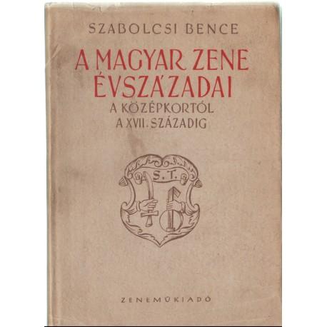 A magyar zene évszázadai
