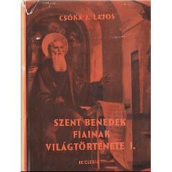 Szent Benedek fiainak világtörténete I-II. kötet