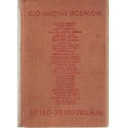 Élő magyar irodalom -30 író 30 novellája