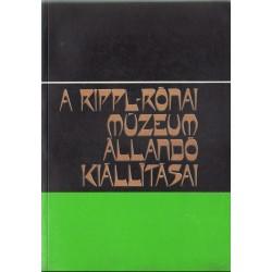 A Rippl-Rónai Múzeum állandó kiállításai