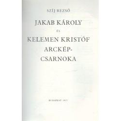 Jakab Károly és Kelemen Kristóf arckép-csarnoka (dedikált)
