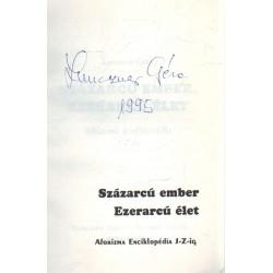 Százarcú ember, ezerarcú élet (aláírt)