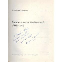 Szézéves a magyar ügetőversenyezés (dedikált)