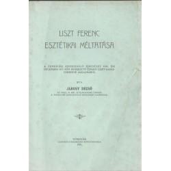 Liszt Ferenc esztétikai méltatása