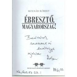 Ébresztő Magyarország! (dedikált)