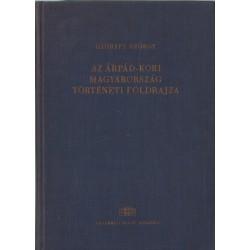 Az Árpád-kori Magyarország történeti földrajza 1. kötet