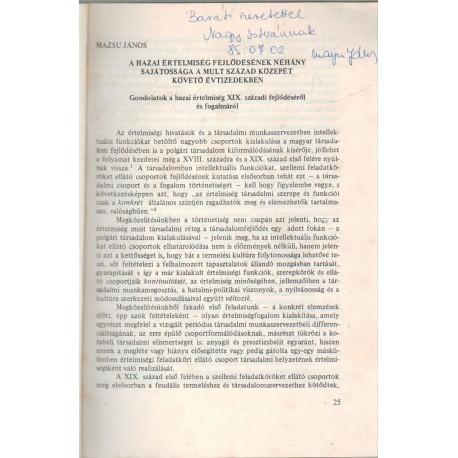 A hazai értelmiség fejlődésének néhány sajátossága a múlt század közepét követő évtizedekben (dedikált)