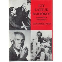 Így láttuk Bartókot