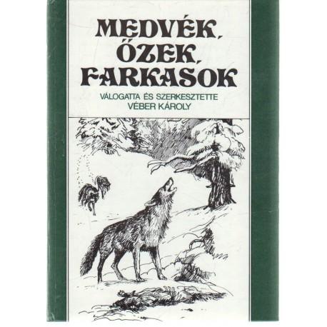 Medvék, őzek, farkasok