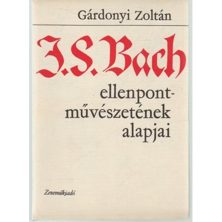 J. S. Bach ellenpontművészetének alapjai