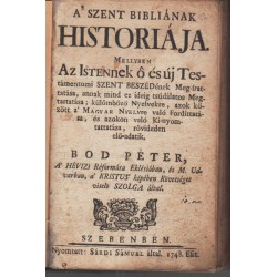 Szent biblia históriája 1.kiadás !