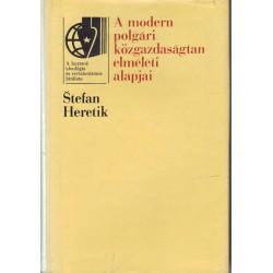 A modern polgári közgazdaságtan elméleti alapjai