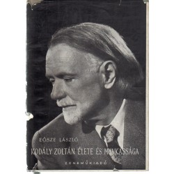 Kodály Zoltán élete és munkássága