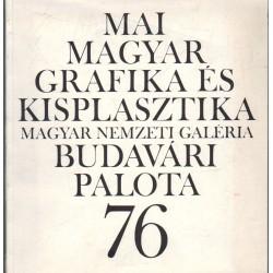 Mai magyar grafika és kisplasztika (1976)