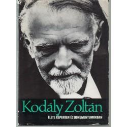 Kodály Zoltán élete képekben és dokumentumokban